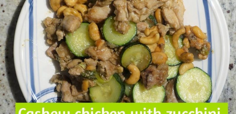 Cashew Chicken with zucchini